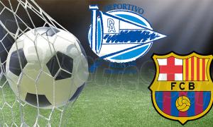 Deportivo Alaves Barcelona Maçı Ne Zaman?